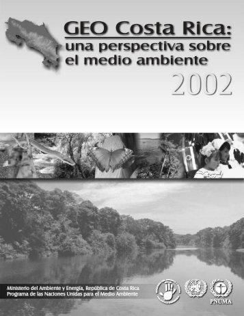 informe ambiental costa rica 2002 - Programa de Naciones Unidas ...