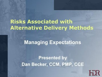 Risks Associated with Alternative Delivery Methods - PNWS-AWWA