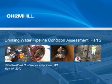 Drinking Water Pipeline Condition Assessment: Part 2 - PNWS-AWWA