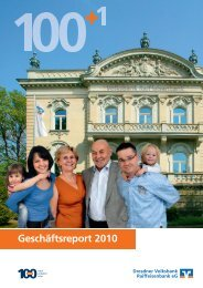 Geschäftsreport 2010 - Dresdner Volksbank Raiffeisenbank eG