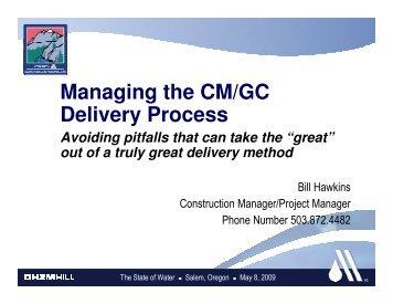 engr_fri pm_hawkins_managing cm-gc process.pdf ... - PNWS-AWWA