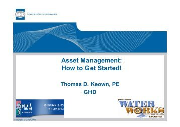 Asset Management: How to Get Started! - PNWS-AWWA