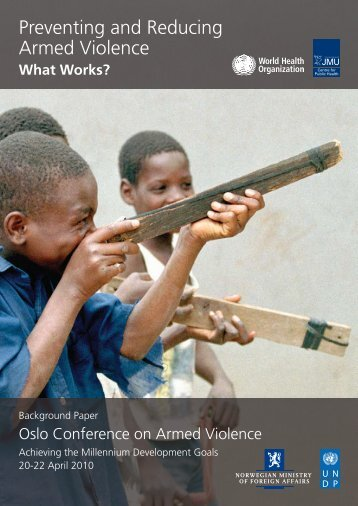 Preventing and Reducing Armed Violence What Works? - PoA-ISS