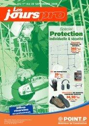 Jours Pro Spécial Protection individuelle & Sécurité ... - Point.P