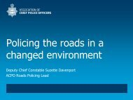 Policing the roads in a changed environment