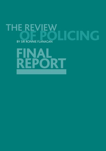 THe revieW oF Policing - Police Federation