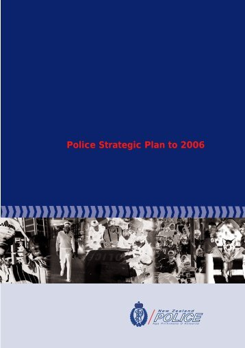 Police Strategic Plan to 2006. Feb 2002 - New Zealand Police