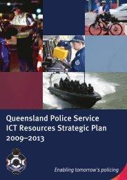 QPS ICT Resources Strategic Plan - Queensland Police Service ...