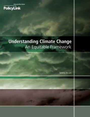 Understanding Climate Change: An Equitable Framework - PolicyLink
