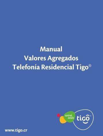 Manual Valores Agregados Telefonía Residencial Tigo