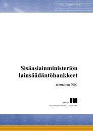 Sisäasiainministeriön lainsäädäntöhankkeet tammikuu 2007 - Poliisi