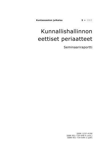 Kunnallishallinnon eettiset periaatteet seminaariraportti.pmd - Poliisi