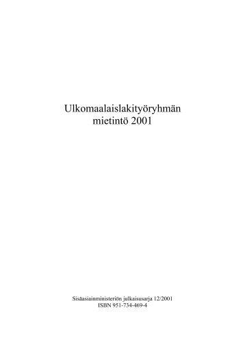 Ulkomaalaislakityöryhmän mietintö 2001 - Poliisi