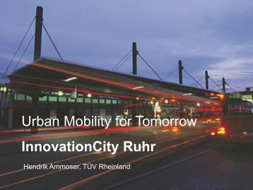 Urban Mobility for Tomorrow: InnovationCity Ruhr