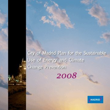 City of Madrid Plan for the Sustainable Use - Ayuntamiento de Madrid