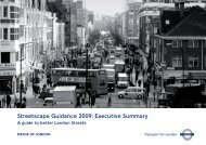 Streetscape Guidance 2009 - Executive Summary - Transport for ...