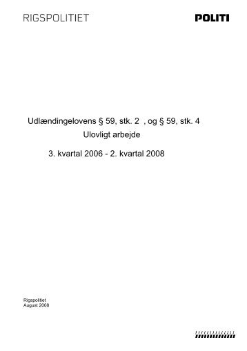 Ulovligt arbejde 3. kvartal 2006 - 2. kvartal 2008