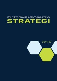 Hent politiets og anklagemyndighedens strategi for 2011-15 her (pdf).