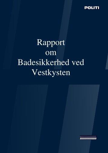 Rapport om Badesikkerhed ved Vestkysten - Politiets