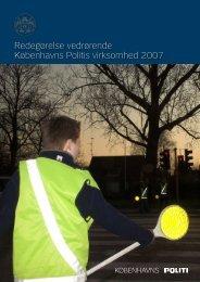 Redegørelse vedrørende Københavns Politis virksomhed 2007 ...