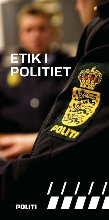 """""""Etik i politiet"""" (pdf) - Politiets"""