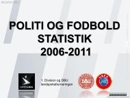 Politi og fodbold - Statistik 2006-2011.pdf - Politiets