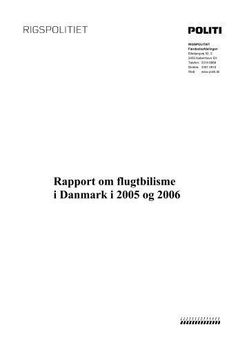 Rapport om flugtbilisme i Danmark i 2005 og 2006 (441K) - Politiets