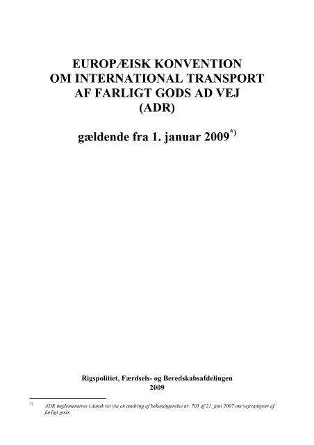 Find indledningen til ADR 2009 her (pdf) - Politiets