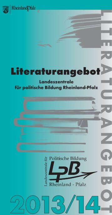 Literaturverzeichnis 2013/14 - Landeszentrale für politische Bildung ...