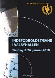 indefodboldstævne i valbyhallen - Dansk Politiidrætsforbund