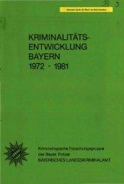 Kriminalitätsentwicklung Bayern 1972-1981 - Polizei Bayern