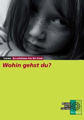Wohin gehst du? - Polizei Baden-Württemberg