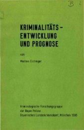 Kriminalitätsentwicklung und Prognose - Polizei Bayern