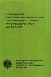 gewaltkriminalität: statistische befunde zur ... - Polizei Bayern