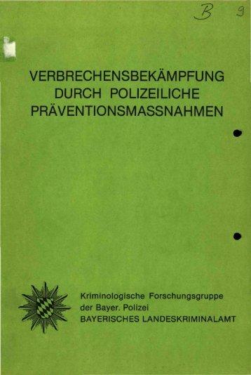 verbrechensbekämpfung durch polizeiliche ... - Polizei Bayern