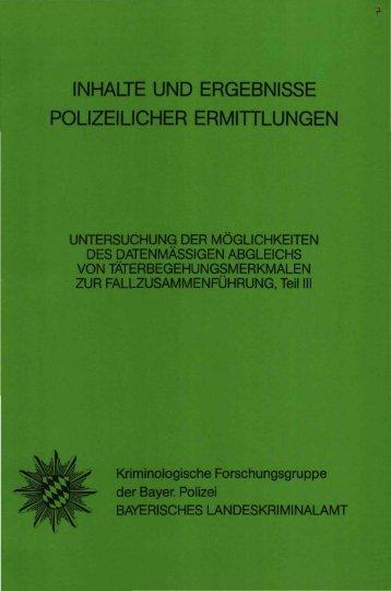 inhalte und ergebnisse polizeilicher ermittlungen - Polizei Bayern