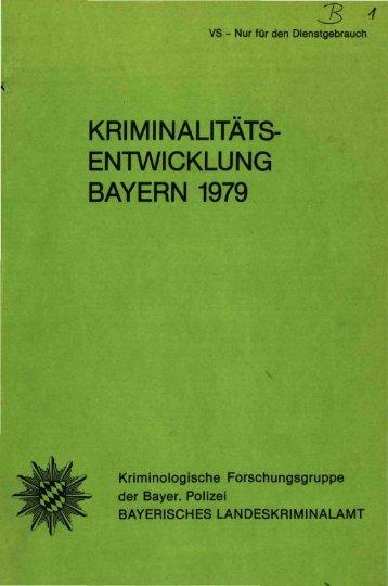 Kriminalitätsentwicklung in Bayern 1979 - Polizei Bayern