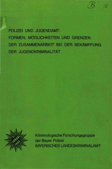 POLIZEI UND JUGENDAMT: FORMEN ... - Polizei Bayern