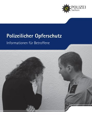 Polizeilicher Opferschutz - Polizei Sachsen - Freistaat Sachsen
