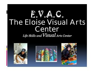 The Eloise Visual Arts Center Life Skills And - Polk County