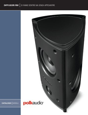 diffusori rm si fanno sentire ma senza appesantire - Polk Audio