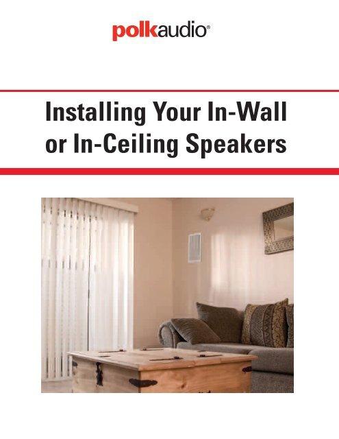 Installing Your In-Wall Or In-Ceiling Speakers – Polk Audio - Best Buy