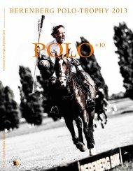 BerenBerg Polo-TroPhy 2013 - Polo+10 Das Polo-Magazin
