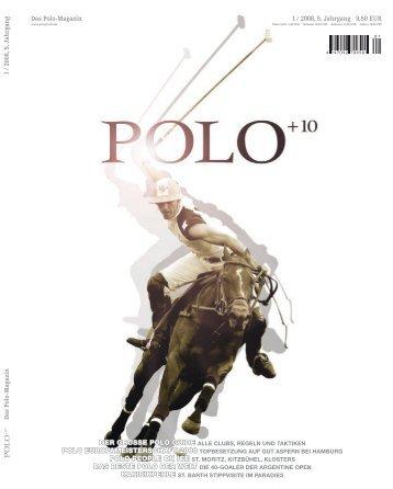 Ausgabe 1/08 Download (15,8 MB) - Polo+10 Das Polo-Magazin