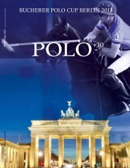 Bucherer Polo Cup Berlin 2013 (PDF) - Polo+10 Das Polo-Magazin