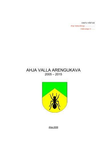 AHJA VALLA ARENGUKAVA - Põlvamaa