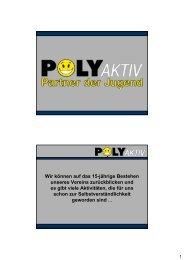 Präsentation Dir. Lothar Grubich, POLYaktiv - Verein Poly aktiv