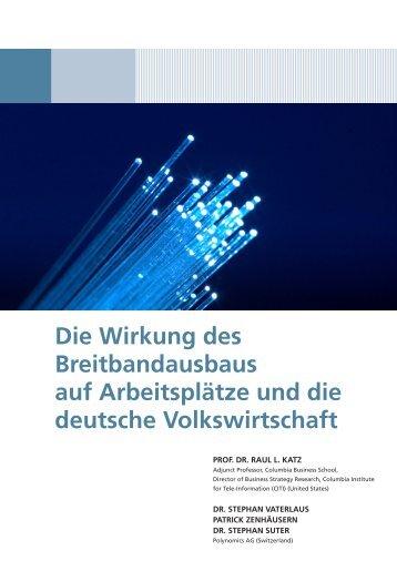 Die Wirkung des Breitbandausbaus auf ... - Polynomics AG