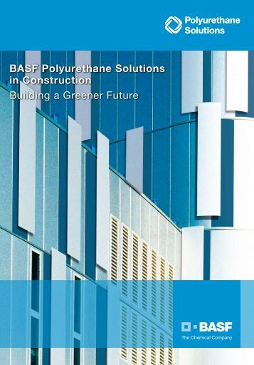 BASF Polyurethane Solutions in Construction Building a Greener ...