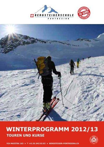 Winterprogramm 2012/13 Bergsteigerschule Pontresina